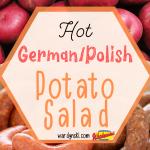 This hot potato salad recipe is a great addition to your menu! #potatosalad #germanpotatosalad #polishpotatosalad #polishsausagerecipes