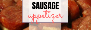 Sweet Polish Sausage Appetizer