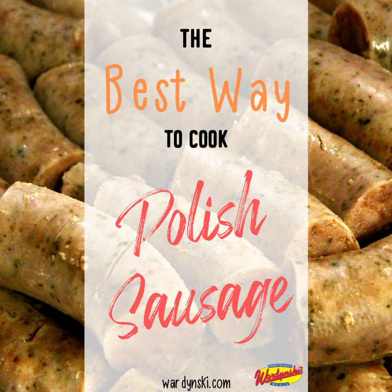How to Cook Polish Sausage Buffalo, NY