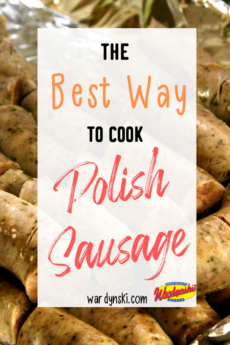 How to Cook Polish Sausage